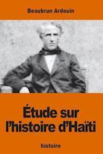 Etude Sur L'Histoire D'Haiti