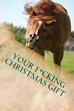 Your F*cking Christmas Gift