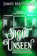 Sight Unseen af James M. Matheson