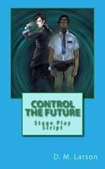 Control the Future