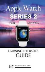 Apple Watch Series 2 for Seniors