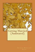 Getting Married (Annotated)