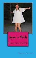 Ayses Welt