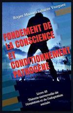 Fondement de La Conscience Et Conditionnement Pathogene