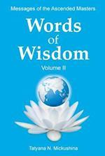 Words of Wisdom. Volume 2