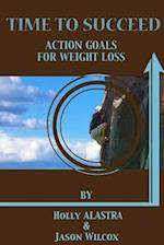 Time to Succeed Action Goals for Weight Loss