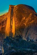 Half Dome at Sunset in Yosemite National Park Journal