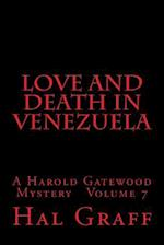 Love and Death in Venezuela