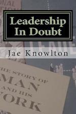 Leadership in Doubt