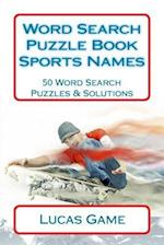 Word Search Puzzle Book Sports Names