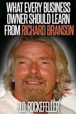 What Every Business Owner Should Learn from Richard Branson af James David Rockefeller