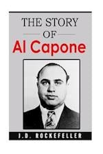 The Story of Al Capone af James David Rockefeller