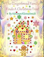 The Gingerbread Family Finds a Christmas Tree!