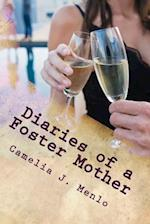 Diaries of a Foster Mother