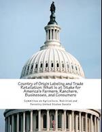 Country of Origin Labeling and Trade Retaliation