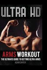 Ultra HD Arms Workout