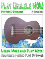 Play Ukulele Now Method and Songbook