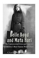 Belle Boyd and Mata Hari