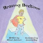 Braving Bedtime