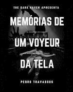 Memorias de Um Voyeur Da Tela