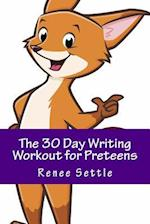 The 30 Day Writing Workout for Preteens Purple