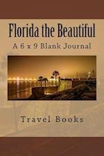 Florida the Beautiful