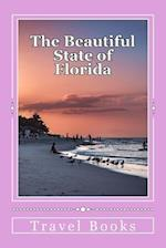 The Beautiful State of Florida
