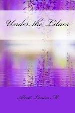 Under the Lilacs