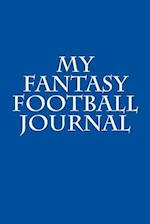 My Fantasy Football Journal