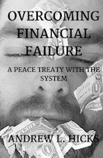 Overcoming Financial Failure af Andrew L. Hicks