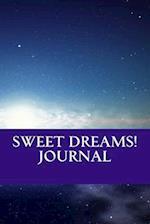 Sweet Dreams! Journal