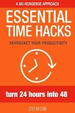 Essential Time Hacks