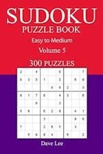 300 Easy to Medium Sudoku Puzzle Book