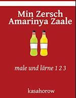 Min Zersch Amarinya Zaale