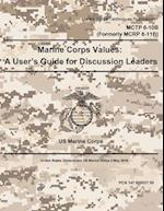 Marine Corps Techniques Publication McTp 6-10b (Formerly McRp 6-11b) Marine Corps Values