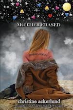 Mother Erased