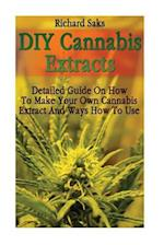DIY Cannabis Extracts af Richard Saks