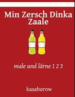 Min Zersch Dinka Zaale