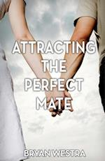 Attracting the Perfect Mate