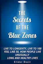 The Secrets of the Blue Zones af Elider Desir