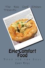 Epic Comfort Food
