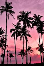 Coconut Palm Trees and a Pink Sunset Tropical Island Journal
