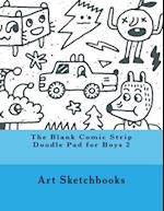 The Blank Comic Strip Doodle Pad for Boys 2