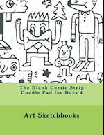 The Blank Comic Strip Doodle Pad for Boys 4