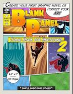 Blank Panel Comic Book for Sketching 2