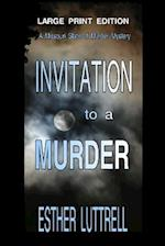 Invitation to a Murder - Large Print Edition
