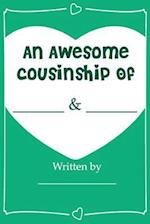 An Awesome Cousinship - Fill in Journal Book Gift for Your Cousins