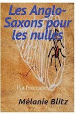 Les Anglo-Saxons Pour Les Nulles Par L'Exemple