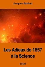 Les Adieux de 1857 a la Science