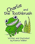 Charlie and the Toothbrush